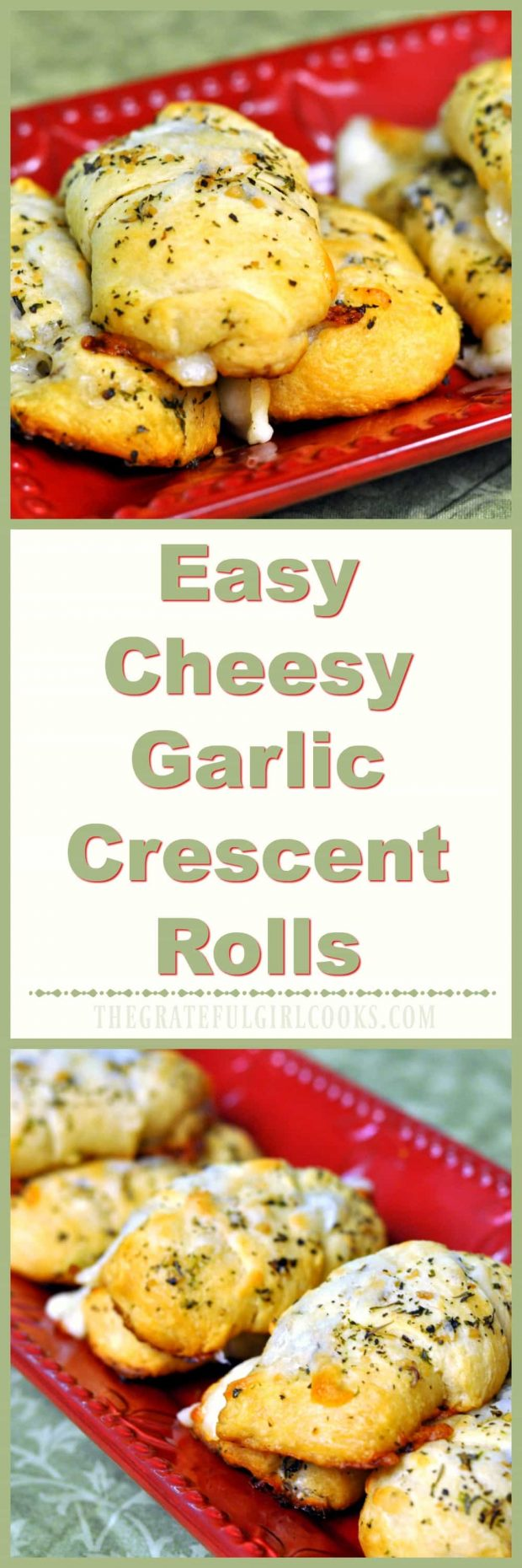 Easy Cheesy Garlic Crescent Rolls / The Grateful Girl Cooks!