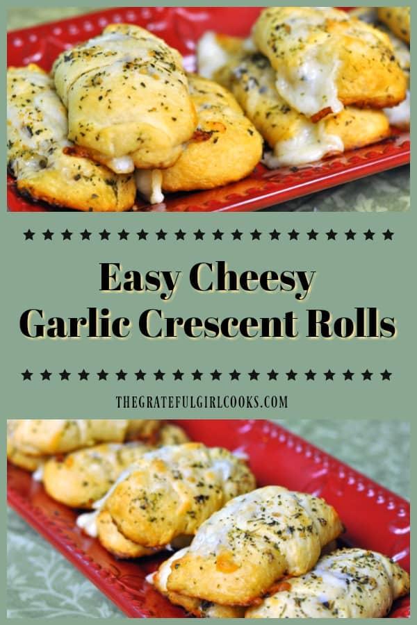 Easy Cheesy Garlic Crescent Rolls with Italian seasoning are easy to make in about 20 minutes, and taste fantastic served with meats, soups and salads!