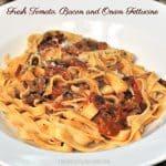 Fresh Tomato, Bacon and Onion Fettucine