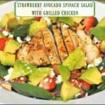 Strawberry Avocado Spinach Salad With Grilled Chicken