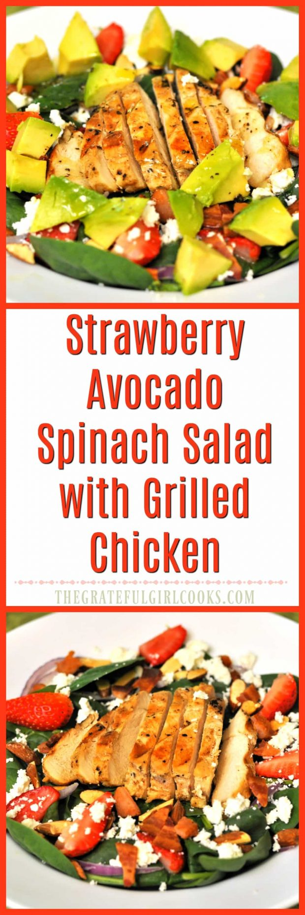 Strawberry Avocado Spinach Salad With Grilled Chicken / The Grateful Girl Cooks!