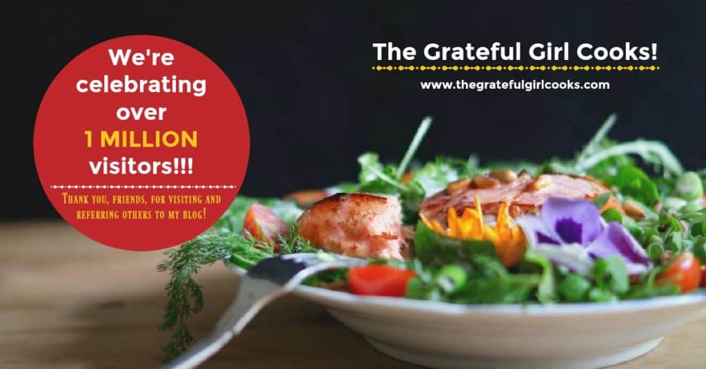 We're Celebrating! / The Grateful Girl Cooks!