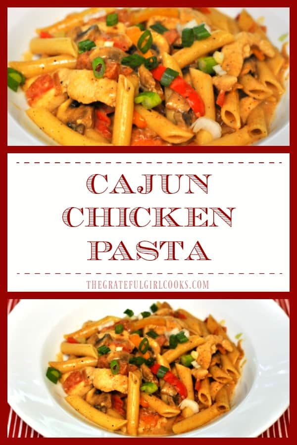 """Cajun chicken pasta, with penne, chicken breast strips, and healthy veggies in a creamy, mildly spicy sauce are featured in this """"lightened up"""" copycat version of a famous restaurant's dish!"""