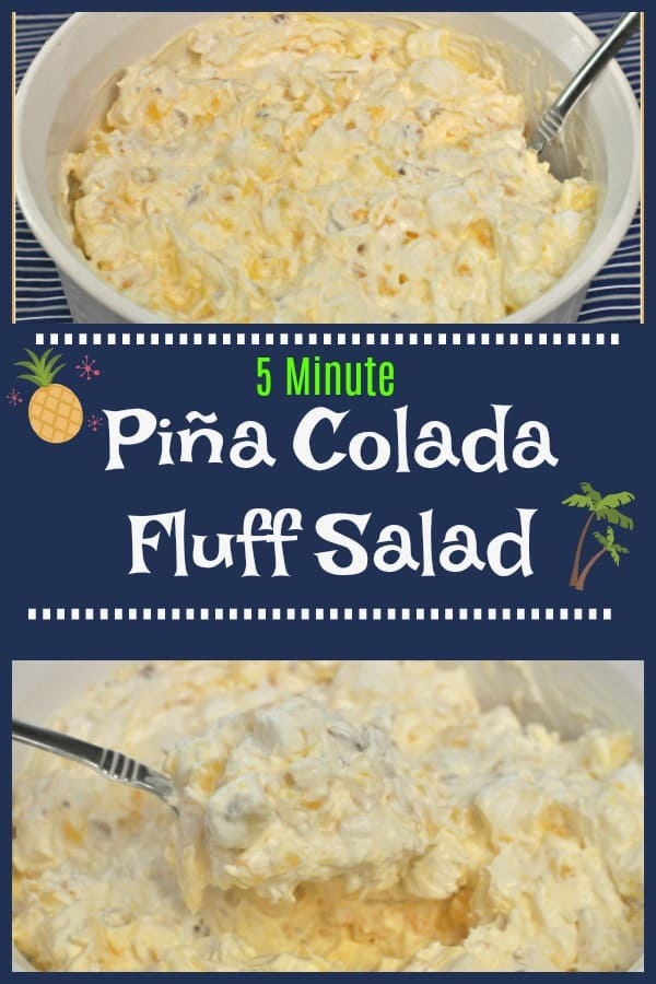 This EASY to make, sweet and delicious tropics inspired Piña Colada Fluff Salad, with pineapple and coconut, only takes 5 minutes to prepare and serves 8!