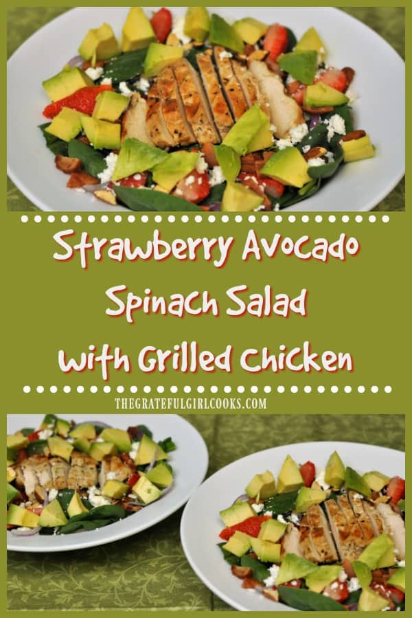 Strawberry Avocado Spinach Salad with Grilled Chicken is bursting with flavor and protein, and tastes delicious topped with a homemade light balsamic dressing.