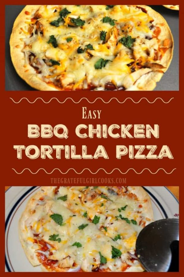 You're gonna LOVE this BBQ Chicken Tortilla Pizza! Chicken, BBQ sauce, red onion, cilantro and cheese on a baked flour tortilla make a yummy thin crust pizza!