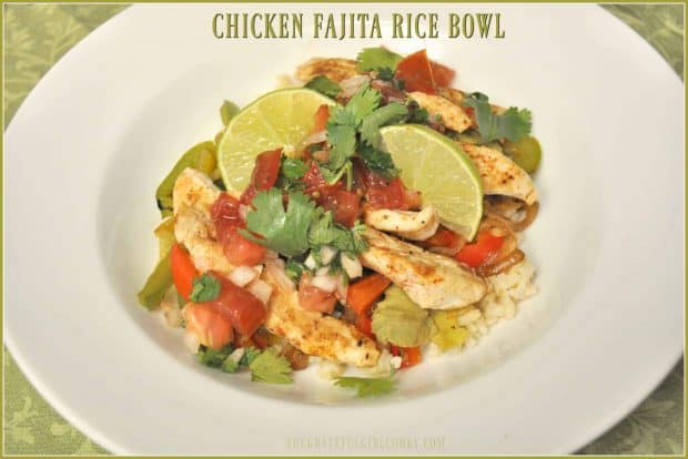 Chicken Fajita Rice Bowl / The Grateful Girl Cooks! You'll love this Weight Watchers meal, with seasoned chicken, bell peppers, onion, avocado, pico de gallo, cilantro and fresh lime juice on a bed of brown rice.