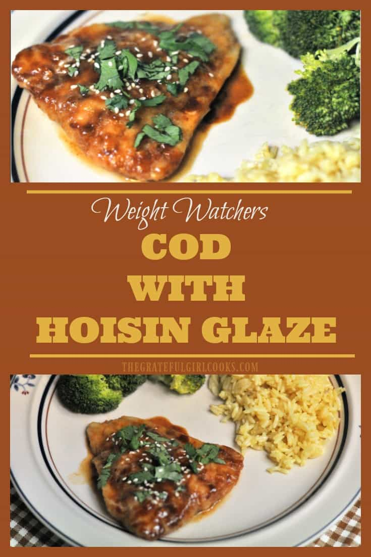 Cod With Hoisin Glaze is a delicious, Asian-inspired Weight Watchers recipe that is easy to make, and low in calories (2 Smart Points per serving).