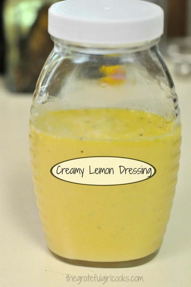 Creamy Lemon Salad Dressing is stored in covered jar in refrigerator.