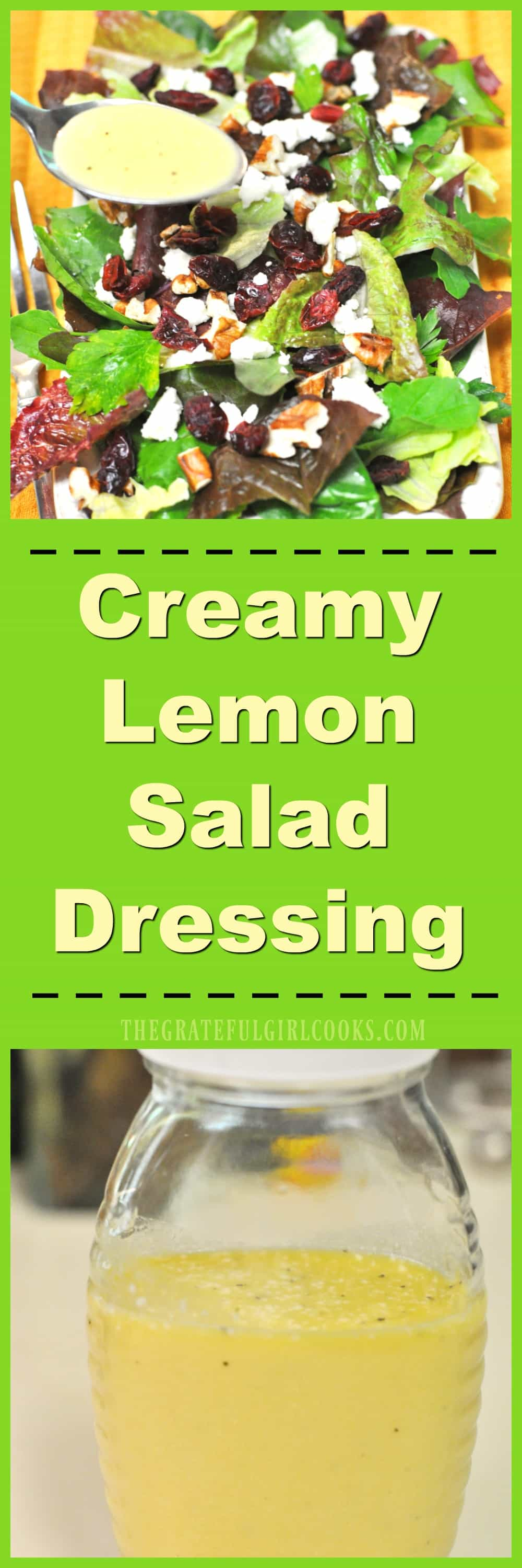 Creamy Lemon Salad Dressing / The Grateful Girl Cooks! This delicious, creamy lemon salad dressing is easy to make from scratch in a couple minutes, with only a few pantry ingredients!