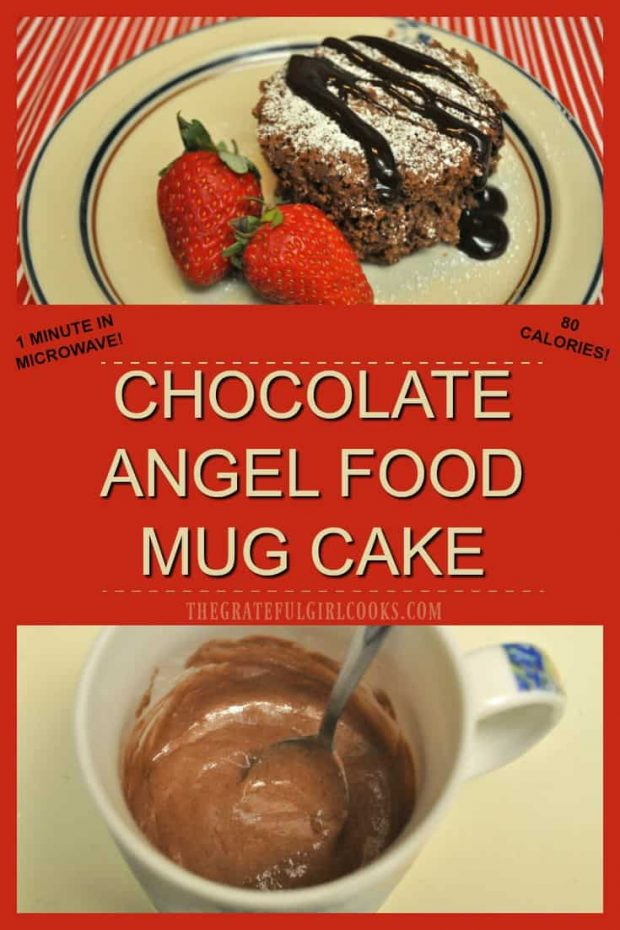 """Chocolate Angel Food Mug Cake / The Grateful Girl Cooks! Make a master mix with two ingredients , then enjoy an easy """"low-calorie"""" chocolate mug cake any time you want, cooked for only ONE MINUTE in a microwave!"""