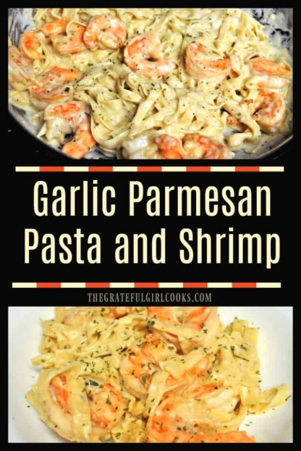 Garlic Parmesan Pasta and Shrimp is a 30 minute, easy to make dish, with pan-seared shrimp and fettucine noodles in a creamy garlic Parmesan sauce.