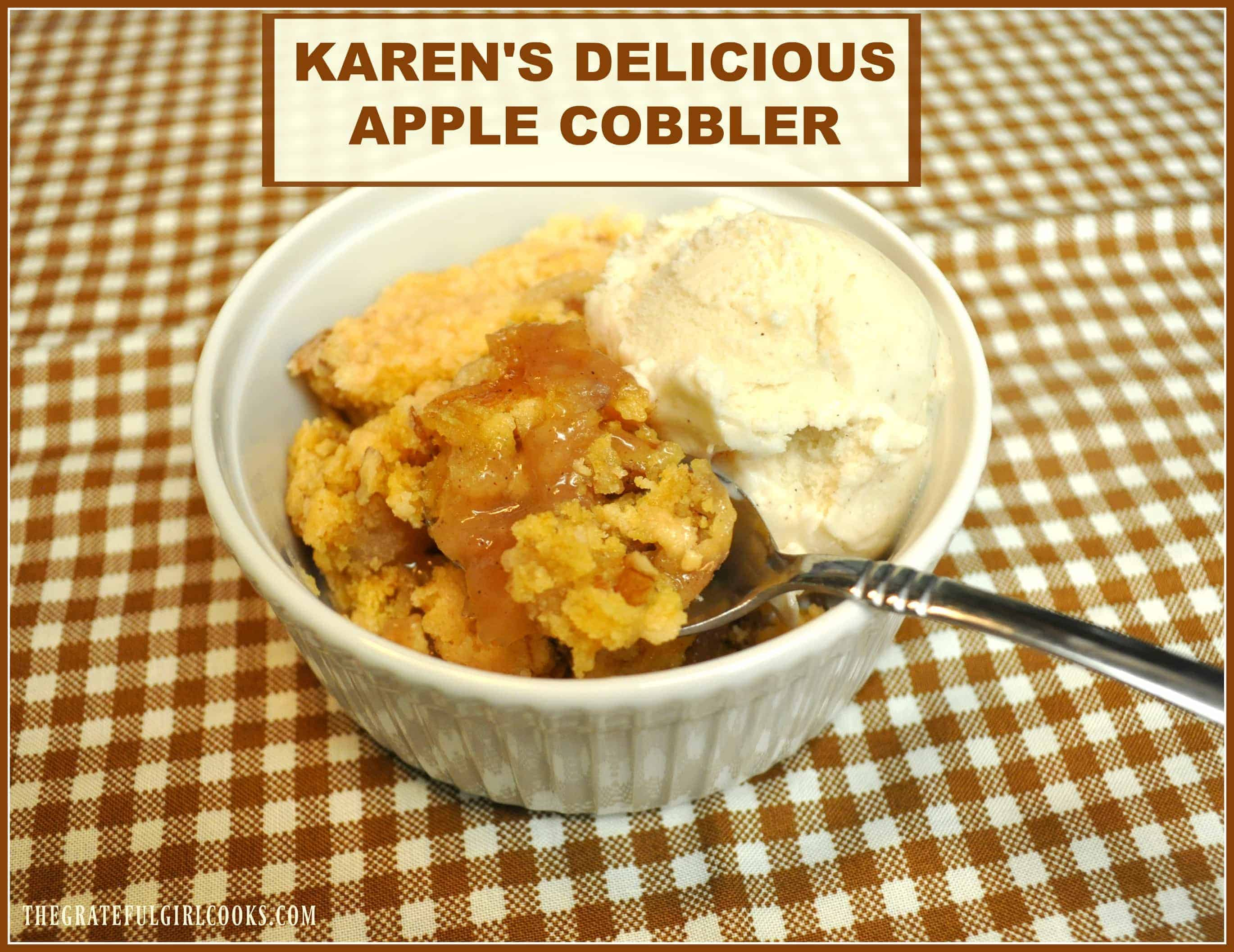 Karen's Delicious Apple Cobbler / The Grateful Girl Cooks!Karen's Delicious Apple Cobbler / The Grateful Girl Cooks! Four ingredients and thirty minutes is all you need to make this EASY and delicious apple pie cobbler for dessert!