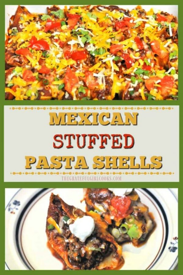 Mexican Stuffed Pasta Shells, with seasoned beef, cheese and onion, are baked and topped with cheese, cilantro, tomatoes, and sour cream!