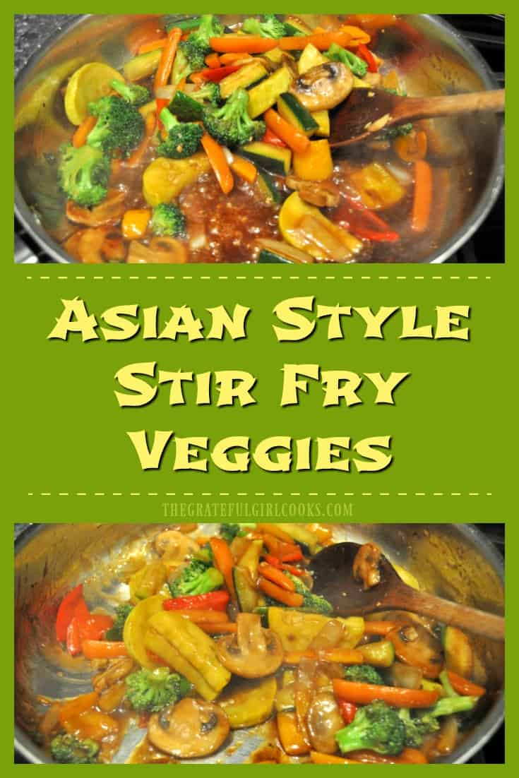 Asian Style Stir Fry Veggies / The Grateful Girl Cooks! You'll love these colorful, delicious, quick and easy to make Asian style stir fry veggies. They're a perfect side dish for a variety of meals.
