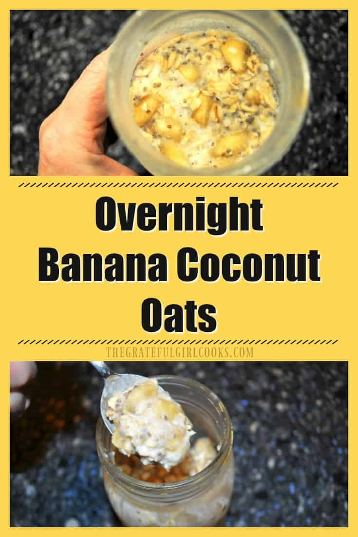 Overnight Banana Coconut Oats / The Grateful Girl Cooks! 5 minutes prep time is all you need to make a family friendly breakfast of Overnight Banana Coconut Oats! A quick, easy and delicious dish everyone will enjoy!