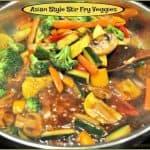 Asian Style Stir Fry Veggies