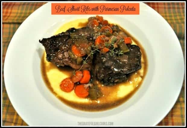 Beef Short Ribs with Parmesan Polenta is an amazing tasting meal that will impress even the pickiest of guests! Your home will smell wonderful as the ribs braise in the oven for hours! The meat will simply fall off the bone onto creamy Parmesan polenta drizzled with a pan sauce, for a perfect comfort food meal!