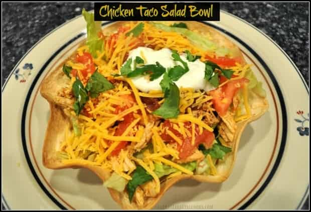 Chicken Taco Salad Bowl / The Grateful Girl Cooks! Make delicious Chicken Taco Salads in an edible tortilla bowl shell! Why go out when you can enjoy this yummy, filling Mexican salad from the comfort of home?