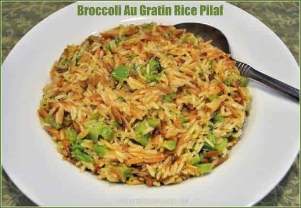 You'll love this easy, delicious Broccoli Au Gratin Rice Pilaf (a Rice a Roni copycat), with rice, orzo pasta, broccoli and cheese!
