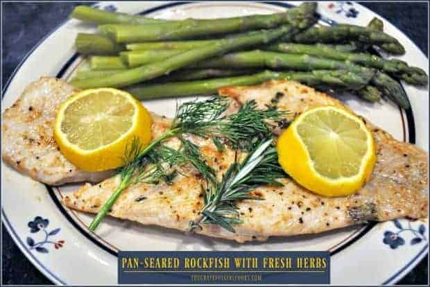 Pan-seared Rockfish with Fresh Herbs / The Grateful Girl Cooks!