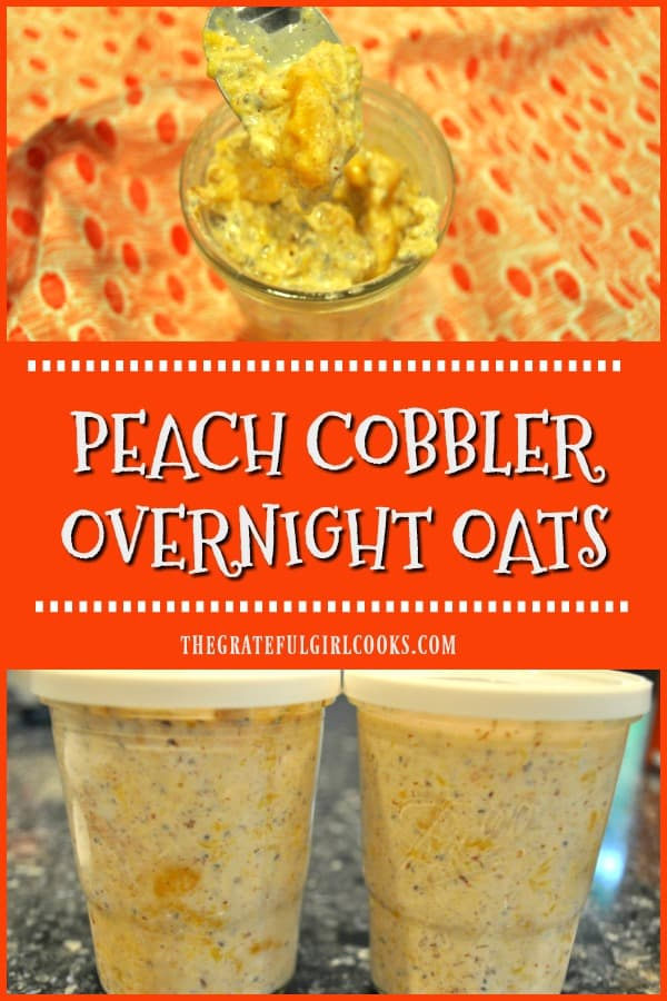 You'll love the convenience of creamy overnight oats that taste like a peach cobbler! Make them in 5 minutes, chill overnight, and they're ready at breakfast!