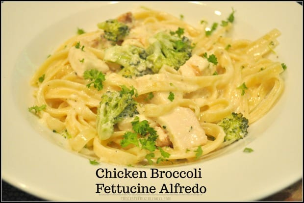 Chicken Broccoli Fettucine Alfredo- this classic Italian dish with a creamy butter Parmesan sauce is delicious, and can be on the table in about 30 minutes!