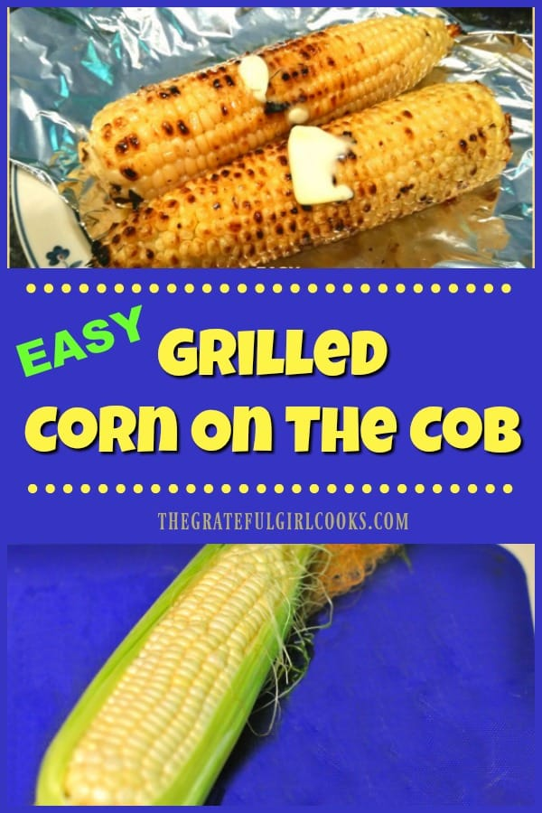 Grilled corn on the cob (on the BBQ) is super easy to make, delicious, and is a great way to keep your kitchen cool during hot summer days, by cooking outside!