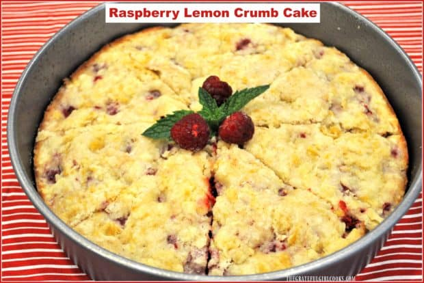 You will LOVE this easy, delicious Raspberry Lemon Crumb Cake, which can be served as a dessert (yummy with a scoop of ice cream) OR a breakfast coffeecake.