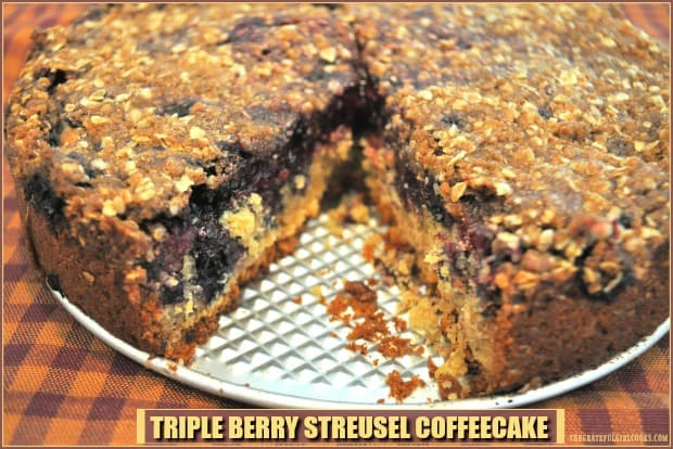 Triple Berry Streusel Coffeecake with blackberries, raspberries and blueberries, and topped with a buttery crumb topping is a perfect breakfast or brunch treat!