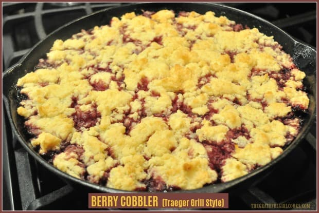 Make an incredibly delicious berry cobbler Traeger grill style, by cooking this dessert, with blackberries, blueberries and raspberries on a BBQ (or in oven)!