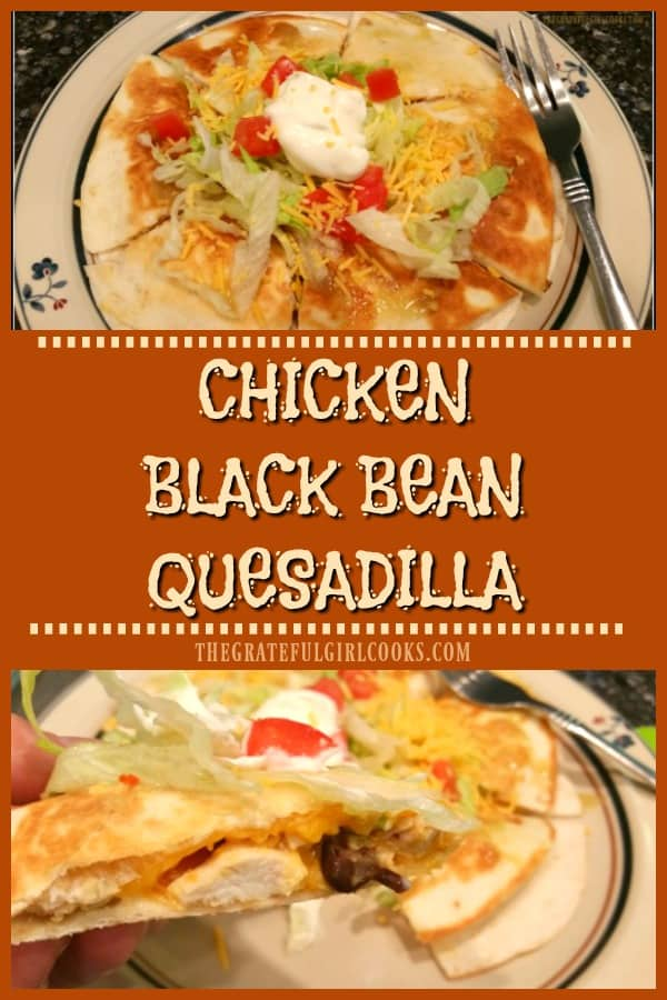 You'll love this easy, tasty, grilled Chicken Black Bean Quesadilla with salsa verde, corn, and cheddar cheese, served with lettuce, tomatoes and sour cream.