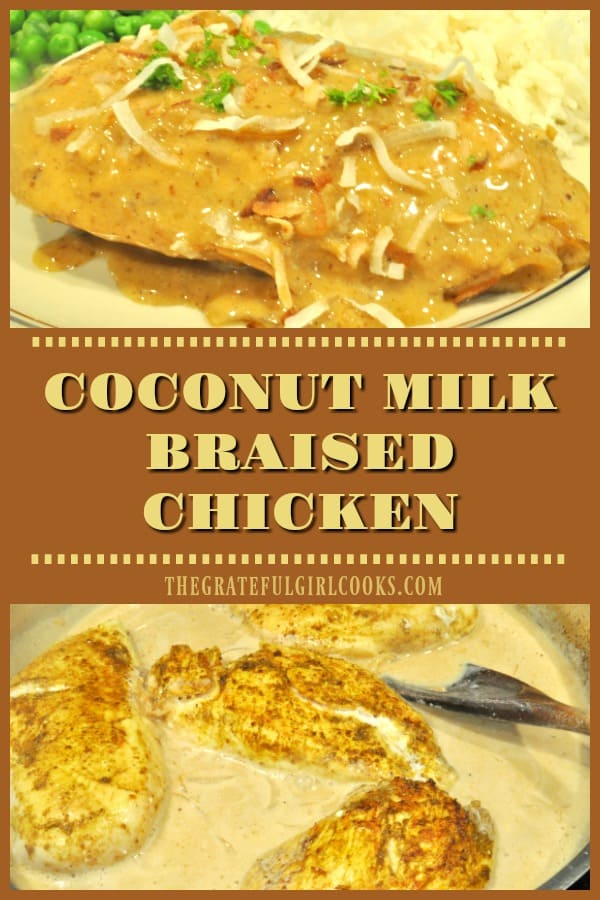 Easy Coconut Milk Braised Chicken - big flavor, low calorie (under 300)! Pan seared seasoned breasts are cooked in/topped with a spiced coconut milk sauce. YUM!