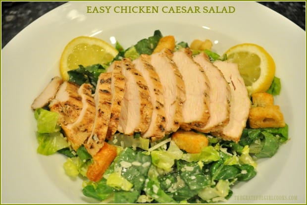 Easy Chicken Caesar Salad is a light, yet filling entree, with grilled chicken breast on romaine lettuce, Parmesan cheese, croutons, and bottled dressing!