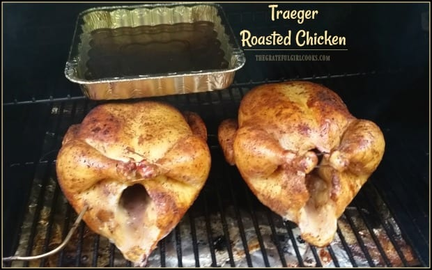 Traeger Roasted Chicken The Grateful Girl Cooks