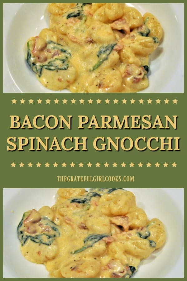 Bacon Parmesan Spinach Gnocchi in a creamy Alfredo sauce, is a simple, delicious Italian comfort food dish that can be ready to eat in about 20 minutes!