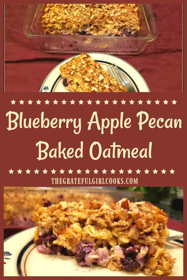 Blueberry Apple Pecan Baked Oatmeal is a filling, incredible tasting breakfast dish, with rolled oats, apples, crunchy pecans, and juicy blueberries!