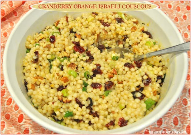 Cranberry Orange Israeli Couscous Salad The Grateful Girl Cooks