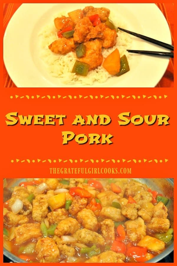 Who needs takeout when you can make this delicious Sweet and Sour Pork (with pineapple, onions and bell peppers) at home in about 30 minutes?