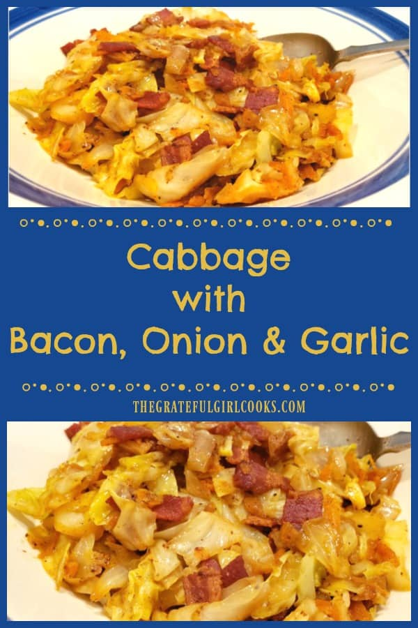 This simple, yet absolutely delicious side dish of fried cabbage is enhanced with the addition of crisp bacon crumbles, onions, carrots and garlic!