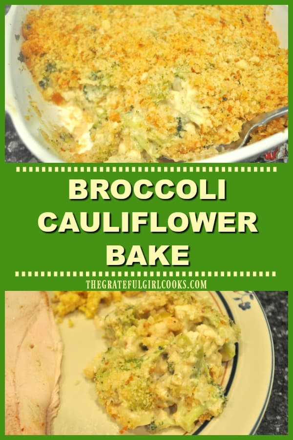 Broccoli Cauliflower Bake is a yummy veggie side dish with vegetables baked in a creamy Parmesan white sauce, topped with Parmesan garlic herb crumbs!