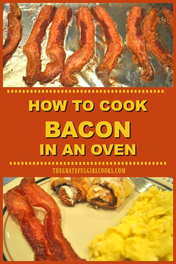 """Do you know how to cook bacon in an oven? This method makes it INCREDIBLY EASY to make """"practically hands-free"""", perfect bacon every time!"""