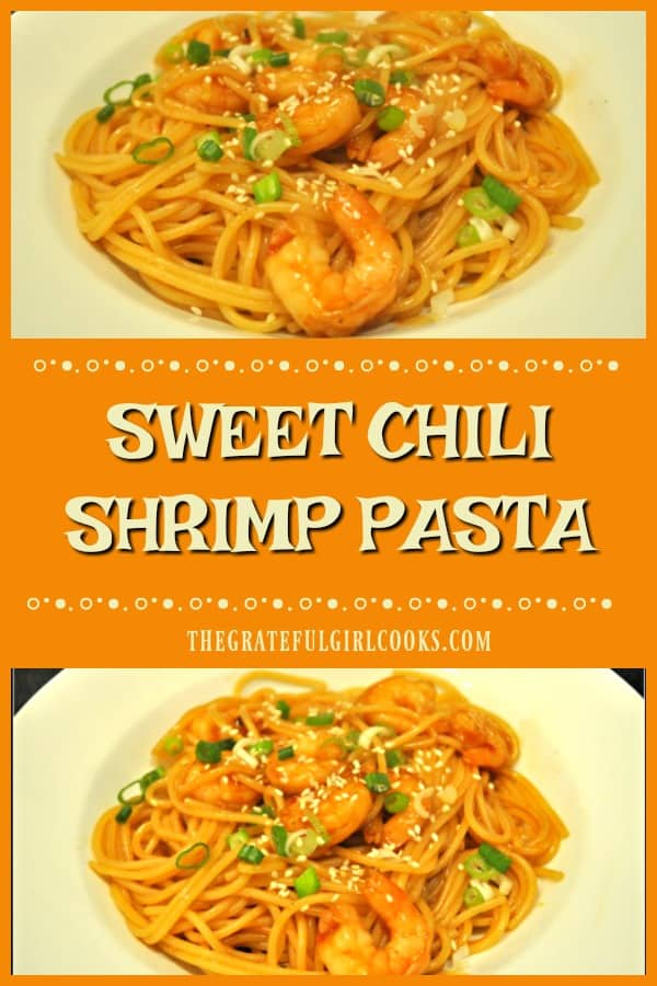 Sweet Chili Shrimp Pasta, (in a soy/sweet chili/sesame sauce) is a simple, delicious Asian-inspired meal that can be ready in about 30 minutes!