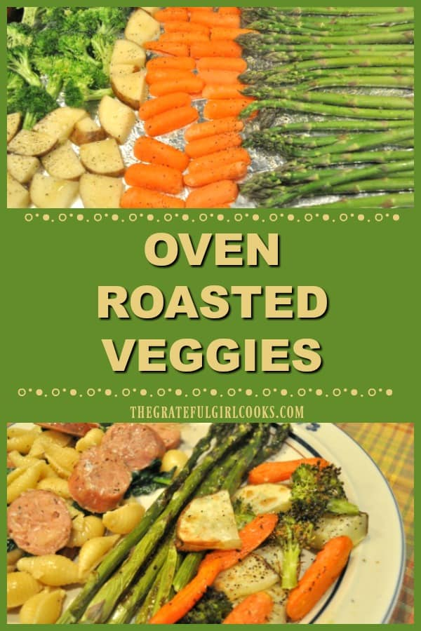 Oven roasted veggies are lightly seasoned with olive oil and a few spices, then baked. Great way to cook a variety of veggies, & ready in 20 minutes!
