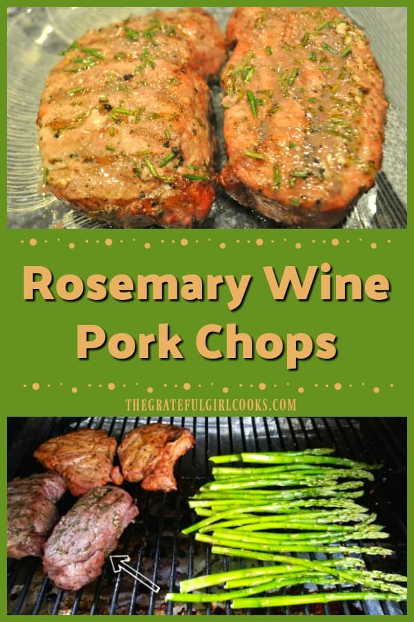 Rosemary Wine Pork Chops are marinated, boneless thick-cut chops that are grilled on a BBQ or a smoker. They're tender, juicy & full of flavor!