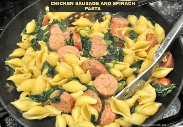 Chicken sausage and spinach pasta is an easily made dish, flavored with seasoned chicken sausages, fresh spinach, onions, garlic, and Parmesan cheese!