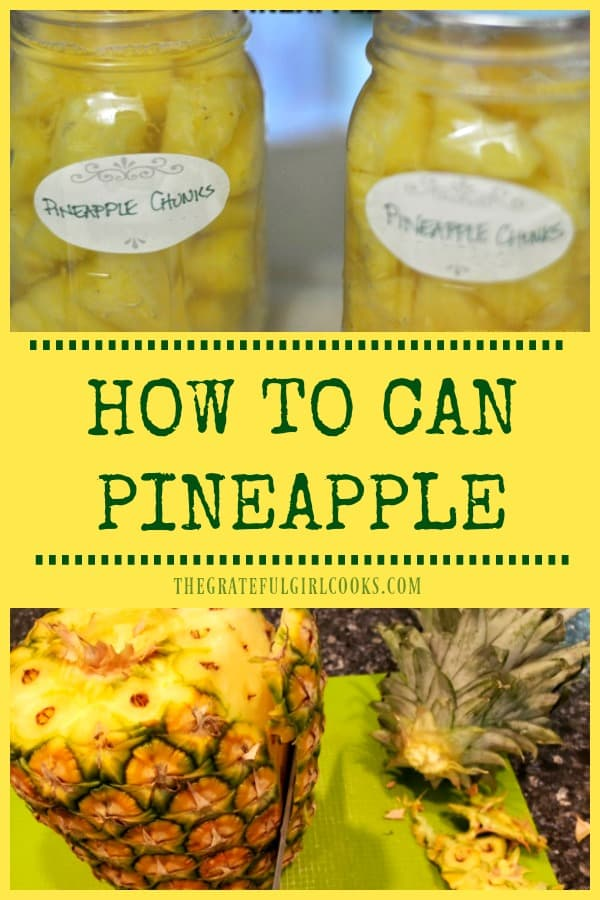 Learn how to can pineapple (chunks or spears), for long term storage. Buy fresh pineapple on sale and can it for convenience, and to enjoy year round.