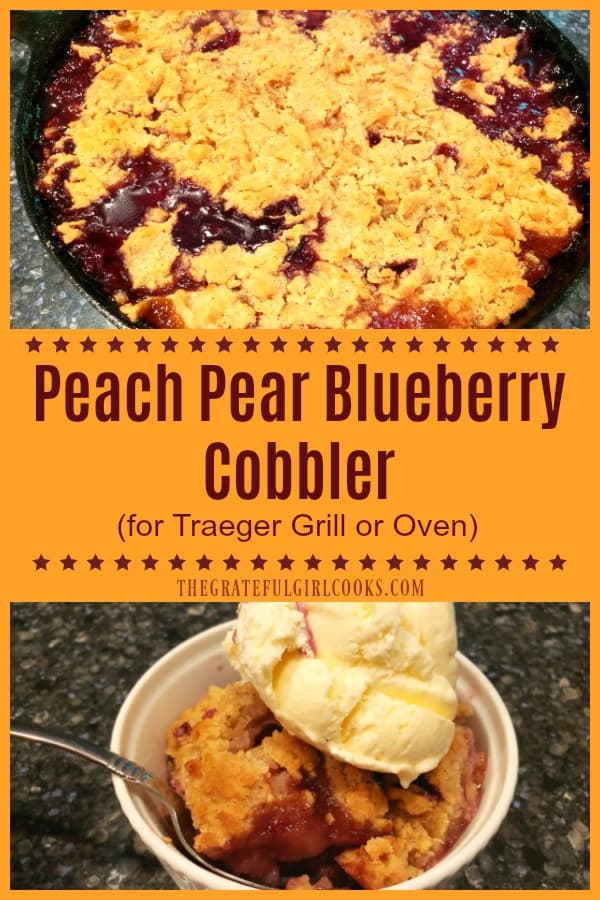 Make a delicious peach pear blueberry cobbler with a streusel topping on a Traeger, pellet grill, or in an oven! Perfect with a scoop of ice cream!