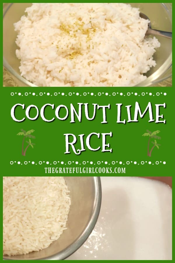 It's easy to make coconut lime rice! Jasmine rice is cooked in coconut milk, w/ lime juice & zest. A tasty side dish for chicken, fish, pork & steak!