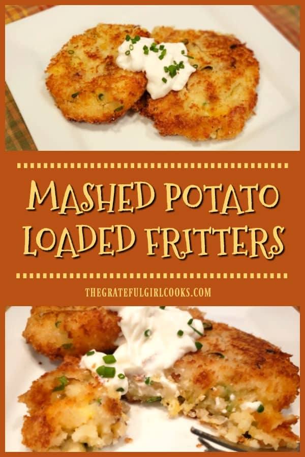 Use your leftovers to make yummy Mashed Potato Loaded Fritters, filled with bacon, green onions, cheddar cheese, & coated with crispy panko crumbs!